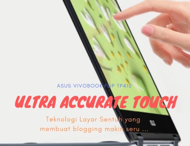 Blogger Kekinian Wajib Punya ASUS Vivobook Flip TP410